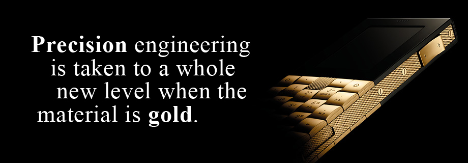 Precision engineering is taken to a whole new level when the material is gold
