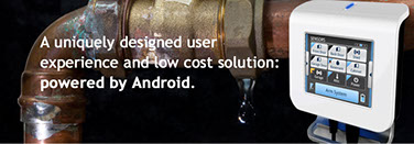 A uniquely designed user experience and low cost solution: powered by Android.